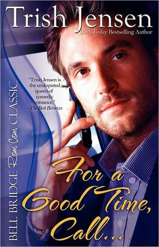 For a Good Time, Call... Cover